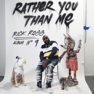 Rick-Ross-Rather-You-Than-Me-album-cover-art